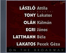László Attila - ON THE BROADWAY